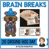 Ground Hog Day Brain Breaks