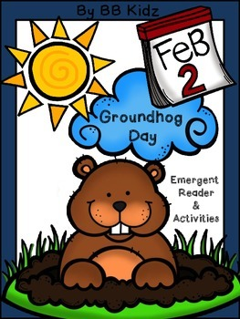 Groundhog Day Emergent Reader and Activities - {Writing, A