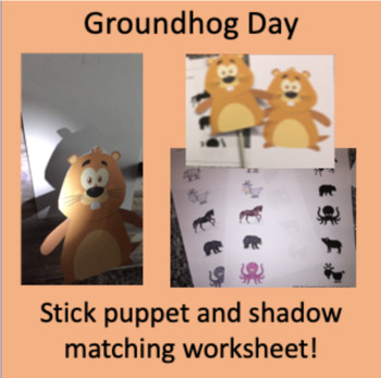 Groundhog Day Puppet and Shadow Worksheet