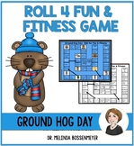 Ground Hog Day Roll 4 Fun and Fitness Board Game
