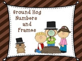 Ground Hog Numbers and Frames