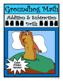 Groundhog's Day Worksheets: Groundhog Math Drills Addition & Subtraction