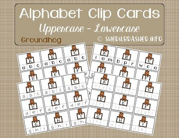 Groundhog Alphabet Recognition Clip Cards | Uppercase - Lowercase | Matching