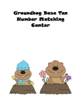 Groundhog Base Ten Number Matching Center