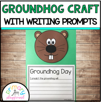 Groundhog Craft With Writing Prompts/Pages