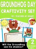 Groundhog Day Craftivity Set