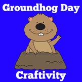 Groundhog Day Craft   Groundhog Day Activity   Groundhog Day Craftivity