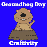 Groundhog Day   Craft Activity   Kindergarten 1st 2nd 3rd Grade