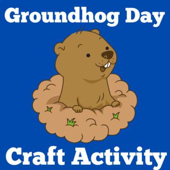Groundhog Day Activity