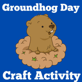 Groundhog Day | Groundhog Day Activity | Groundhog Day Craft