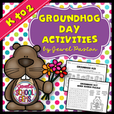 Groundhog Day Activities (Kindergarten, 1st and 2nd Grade