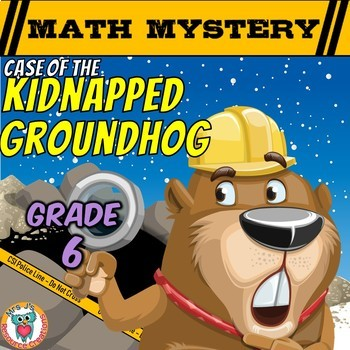 Groundhog Day Math Activity: Math Mystery {GRADE 6}