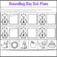 Groundhog Day Activities for Kindergarten Sub Plans