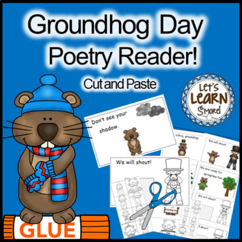 Groundhog Day, Poetry, Cut and Paste, Emergent Reader, Feb