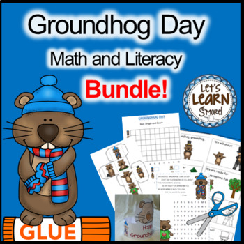 Groundhog Day Activities Math and Literacy Bundle, February Activities