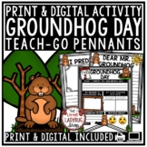 Groundhog Day Writing Activity Poster • Teach- Go Pennants™