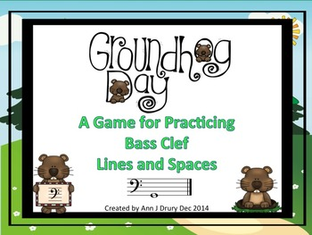 Groundhog Day - A Game to Practice Bass Clef Notation