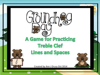 Groundhog Day - A Game to Practice Treble Clef Notation