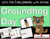 Units for Early Learners with Autism: Groundhog Day Activities