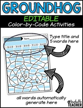 Groundhog Day Activities | Groundhog Day Editable Color by Sight Word