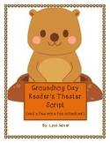 Groundhog Day Activities and Readers Theater