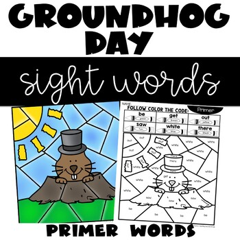 Groundhog Day Activities with Primer Sight Words