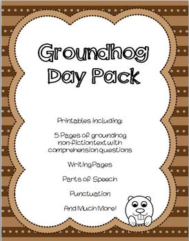 Groundhog Day  Pack -Reading Comprehension, Writing, and Grammar