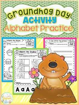 Groundhog Day Activity Alphabet Practice