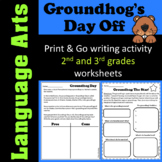 Groundhog Day Activity - Groundhog's Day Off Writing Activity - 2nd and 3rd