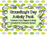Groundhog Day Activity Pack: Common Core Aligned