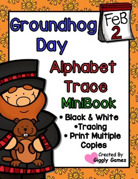 Groundhog Day Alphabet Trace and Write Mini Book