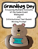 Groundhog Day: Analyzing Multiple Accounts Webquest and Informational Writing