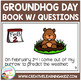 Groundhog Day Book with Questions