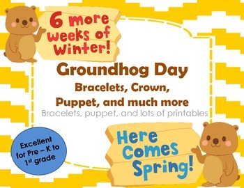 Groundhog Day Bracelets, Crown, and Puppet