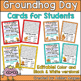 Groundhog Day Cards for Students - Editable in color & bla