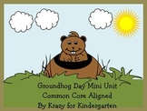 Groundhog Day Common Core Aligned Mini Unit