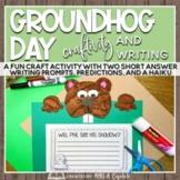 Groundhog Day Craftivity and Writing