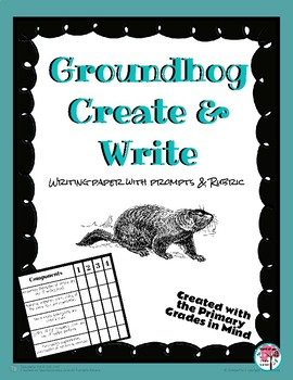 Groundhog Day Create & Write with Rubric