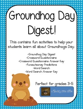 Groundhog Day Digest-Literacy Activities to Celebrate Grou