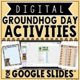 Groundhog Day Digital Activities in Google Slides™