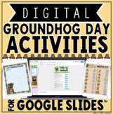 Groundhog Day Digital Activities in Google Slides™