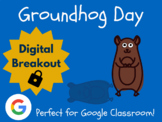 Groundhog Day - Digital Breakout! (Escape Room, Brain Break, Winter)