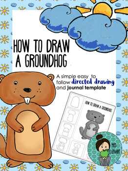 Groundhog Day Directed Drawing and Journal Prompt FREE