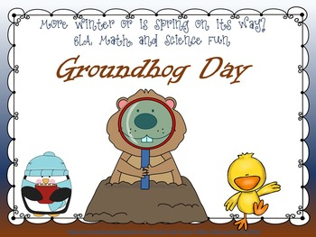 Groundhog Day ELA, Math and Science Packet