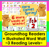Groundhog Day Reading:  3 Reading Levels + Illustrated Word Wall