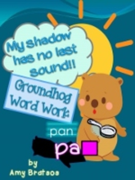 Groundhog Day Ending Consonant Word Work Literacy Center Activities