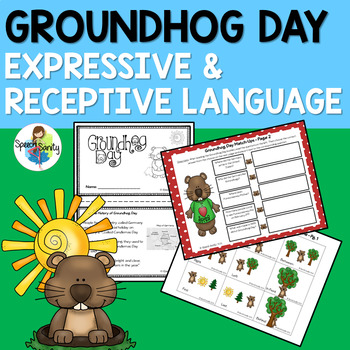 Groundhog Day: Expressive & Receptive Language