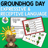 Groundhog Day: Expressive & Receptive Language