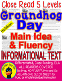 Groundhog Day CLOSE READING 5 LEVELED PASSAGES Main Idea Fluency Check TDQs