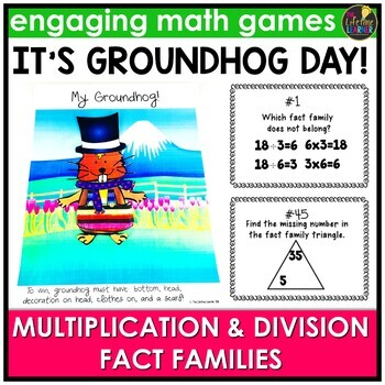 Groundhog Day Fact Families Multiplication and Division Game